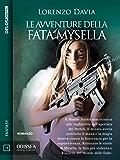Le avventure della Fata Mysella (Odissea Digital Fantasy)