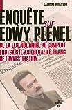 Enquête sur Edwy Plenel (DOCUMENTS)