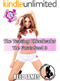 The Teasing Cheerleader (The Futa's Seed 3)