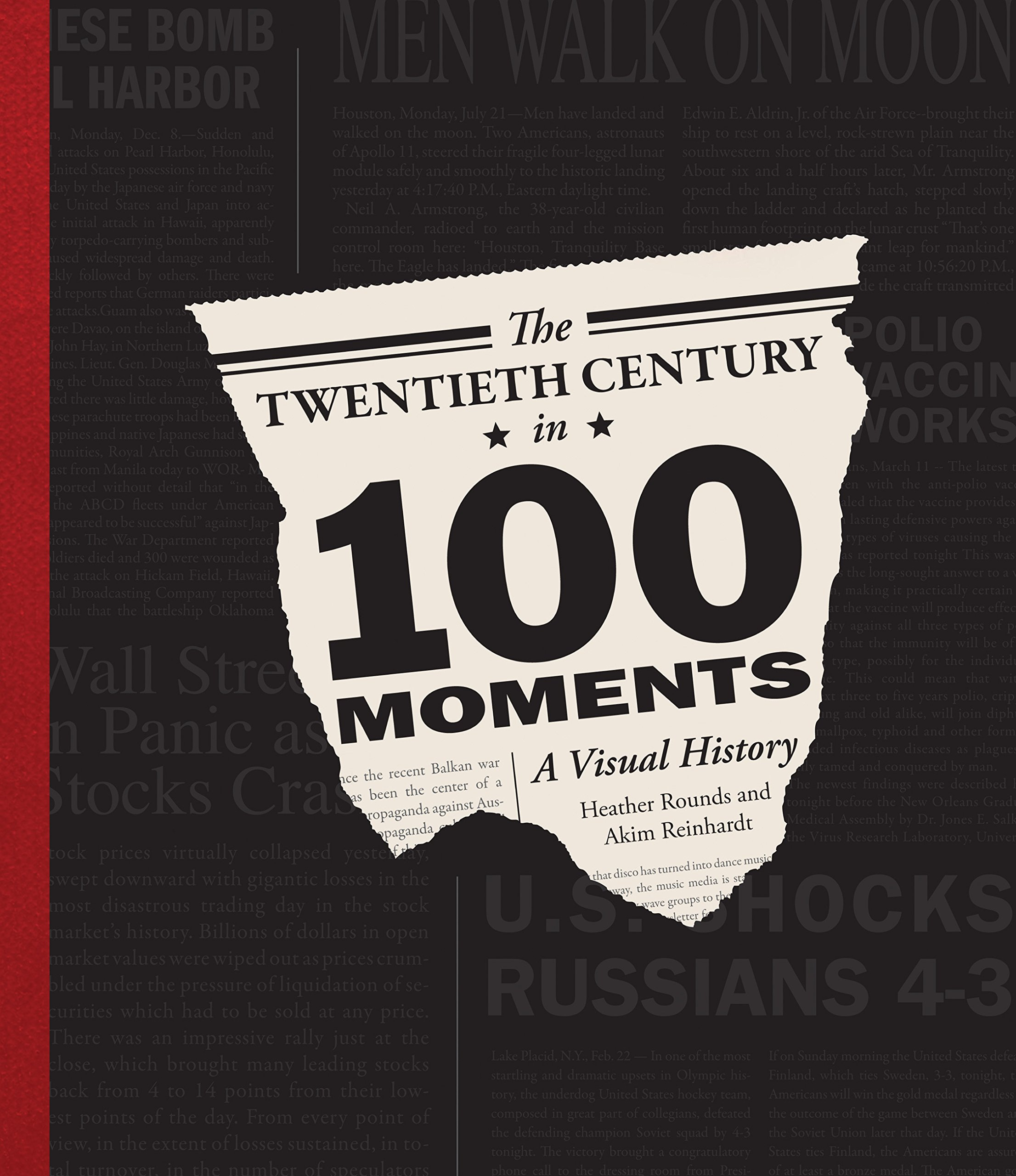 Read Online The Twentieth Century in 100 Moments: A Visual History PDF