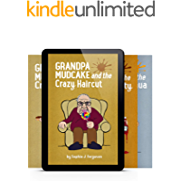 The Grandpa Mudcake Series - Kindle Books 1-4: Funny Picture Books for 3-7 Year Olds