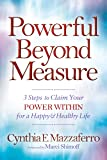 Powerful Beyond Measure: 3 Steps to Claim Your