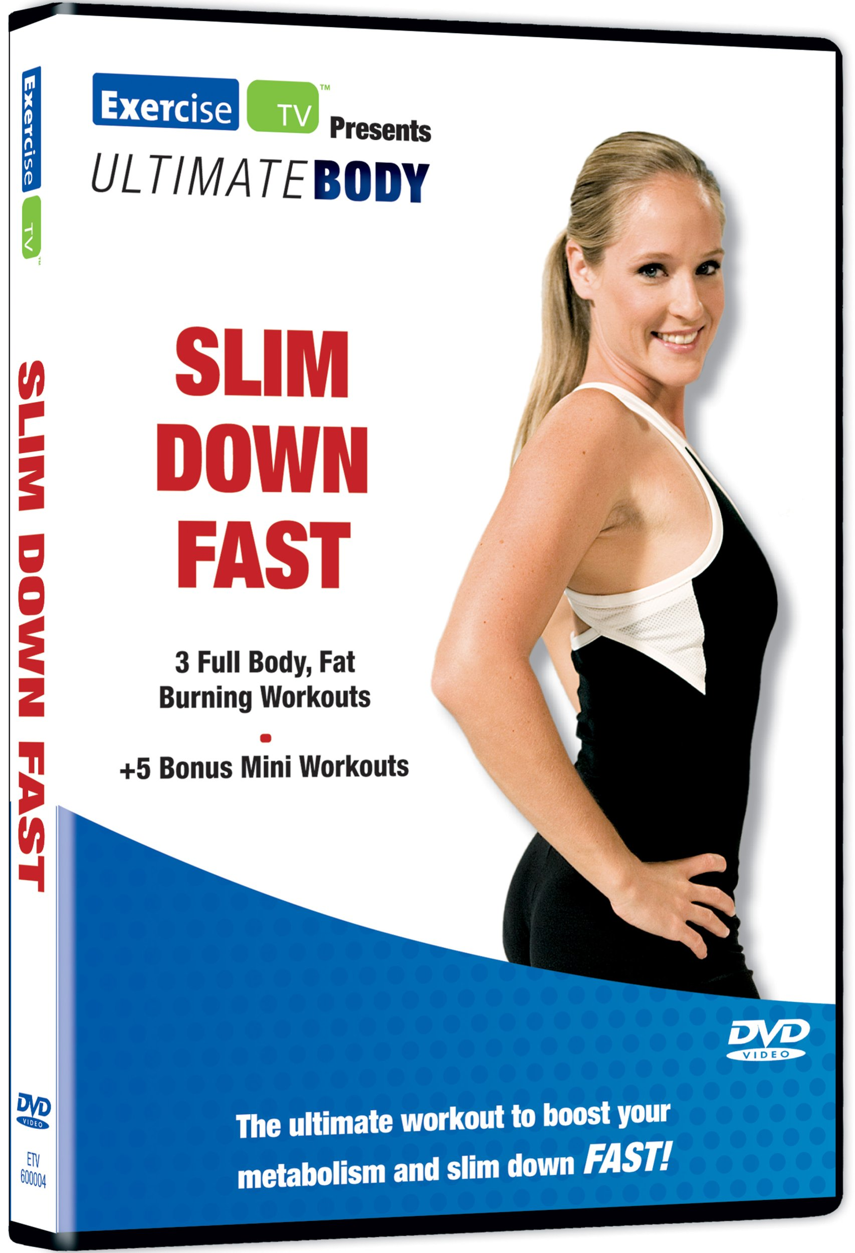 Ultimate Body: Slim Down Fast