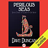 Perilous Seas: A Man of His Word, Book 3
