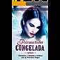 Prometida Congelada: Romance, Fantasía y Erótica con la Princesa Virgen