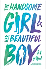 The Handsome Girl & Her Beautiful Boy Kindle Edition