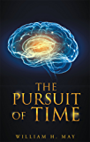 The Pursuit of Time