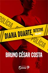 Diana Duarte - Detetive eBook Kindle