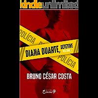 Diana Duarte - Detetive