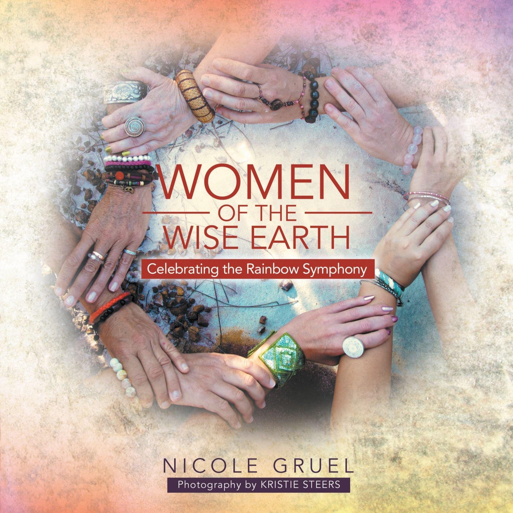 Women of the Wise Earth: Celebrating the Rainbow Symphony pdf epub