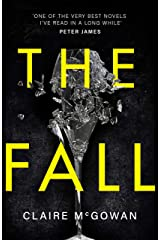 The Fall: A murder brings them together. The truth will tear them apart. Kindle Edition
