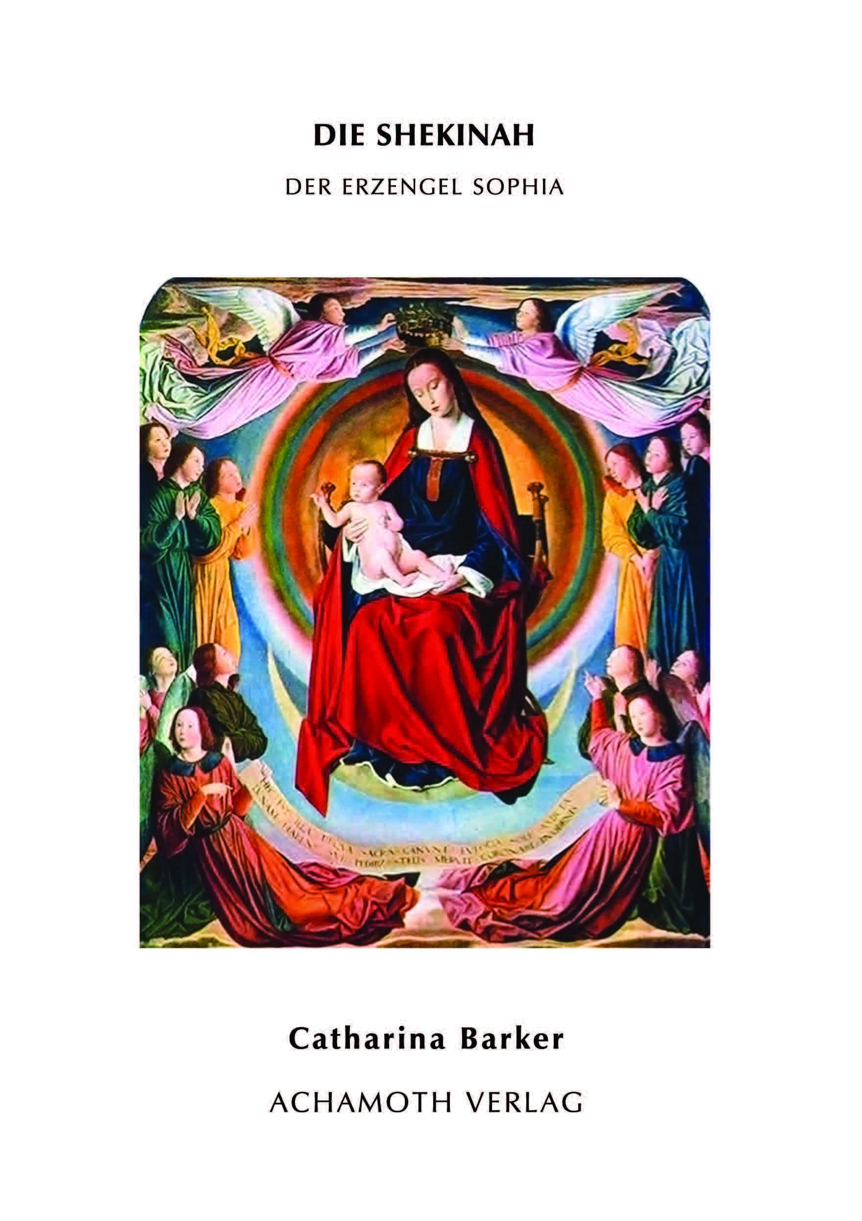 Die Shekinah - Der Erzengel Sophia