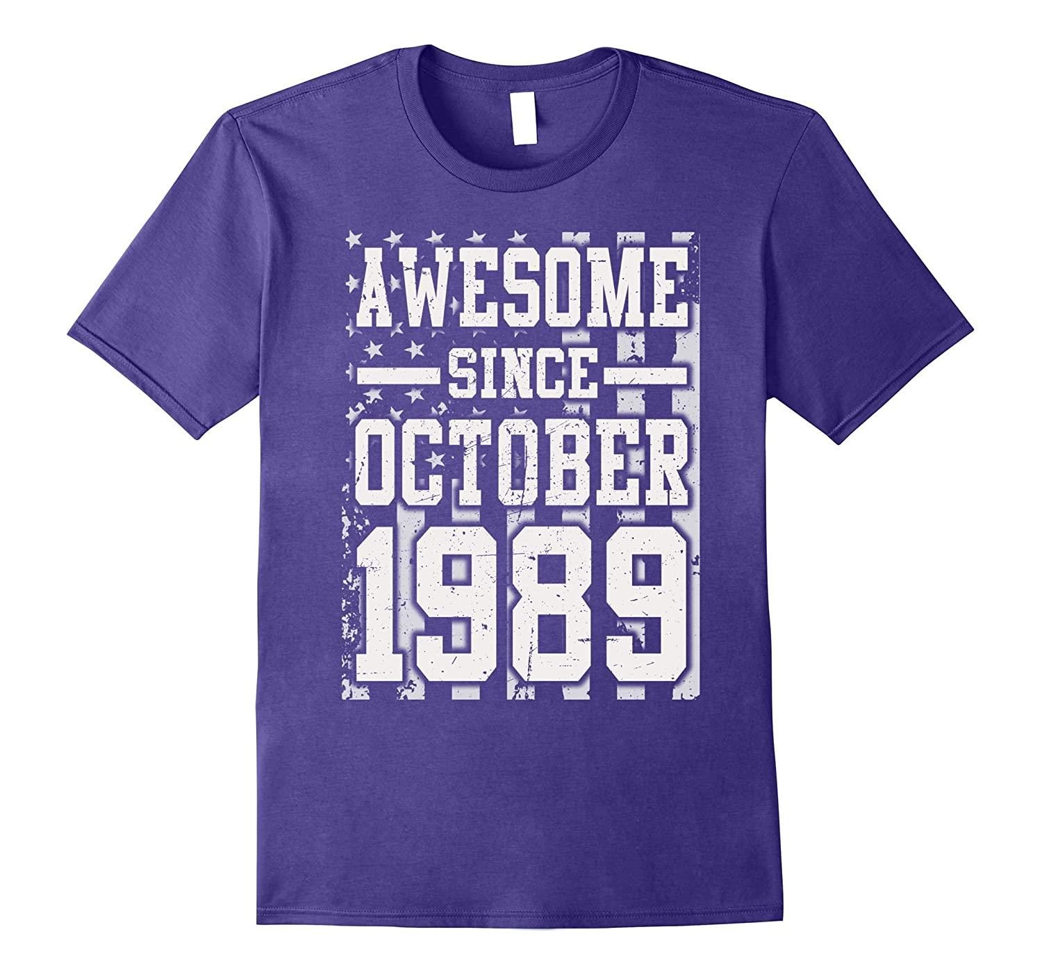 Awesome Since Legends Born In OCTOBER 1989 Gift 28 Years Old-FL