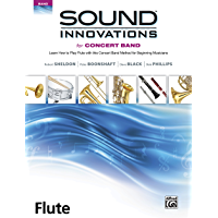 Sound Innovations for Concert Band: Flute, Book 1: Learn How to Play Flute with this Concert Band Method for Beginning… book cover