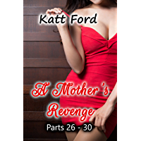 A Mother's Revenge: Parts 26 - 30 (English Edition)