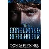 The Condemned Highlander (Highland Intrigue Trilogy Book 2)