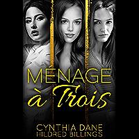 Menage a Trois (English Edition)