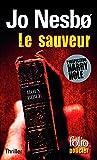 Le sauveur: Une enquête de l'inspecteur Harry Hole