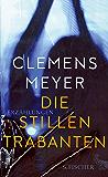Die stillen Trabanten: Erzählungen (German Edition)