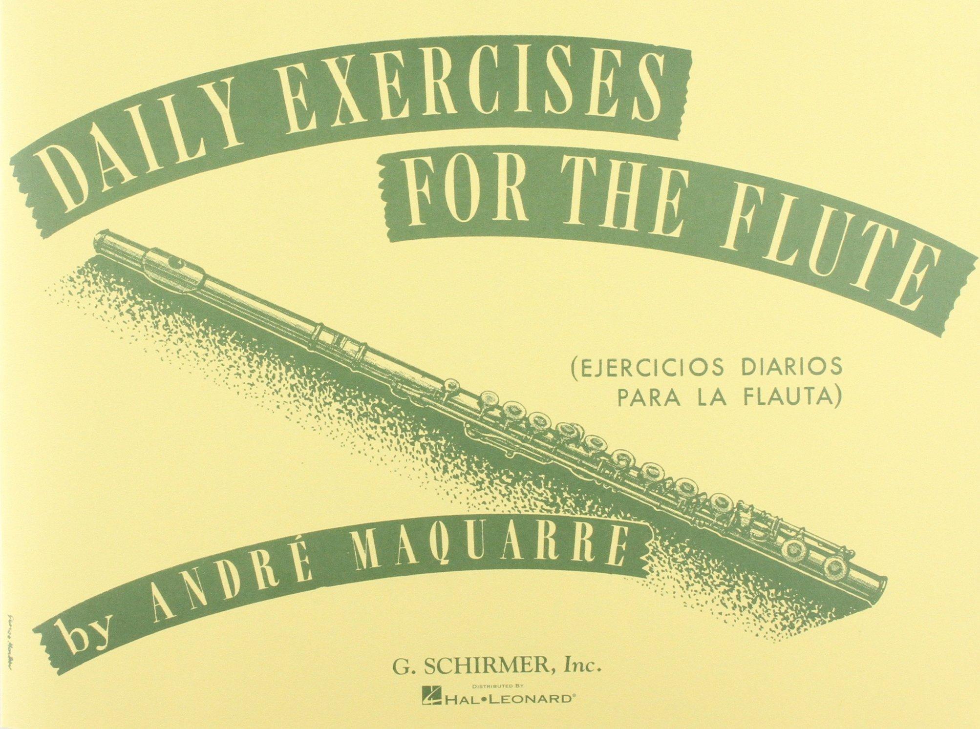 Daily Exercises for the Flute/Ejercicios diarios para la flauta (Spanish Edition)