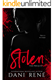 Stolen: The Prequel (The Taken Series Book 0)