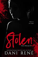 Stolen: The Prequel (The Taken Series Book 0) Kindle Edition