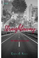 Straightaway: No More Turns Left (Turns in Love Book 3) Kindle Edition