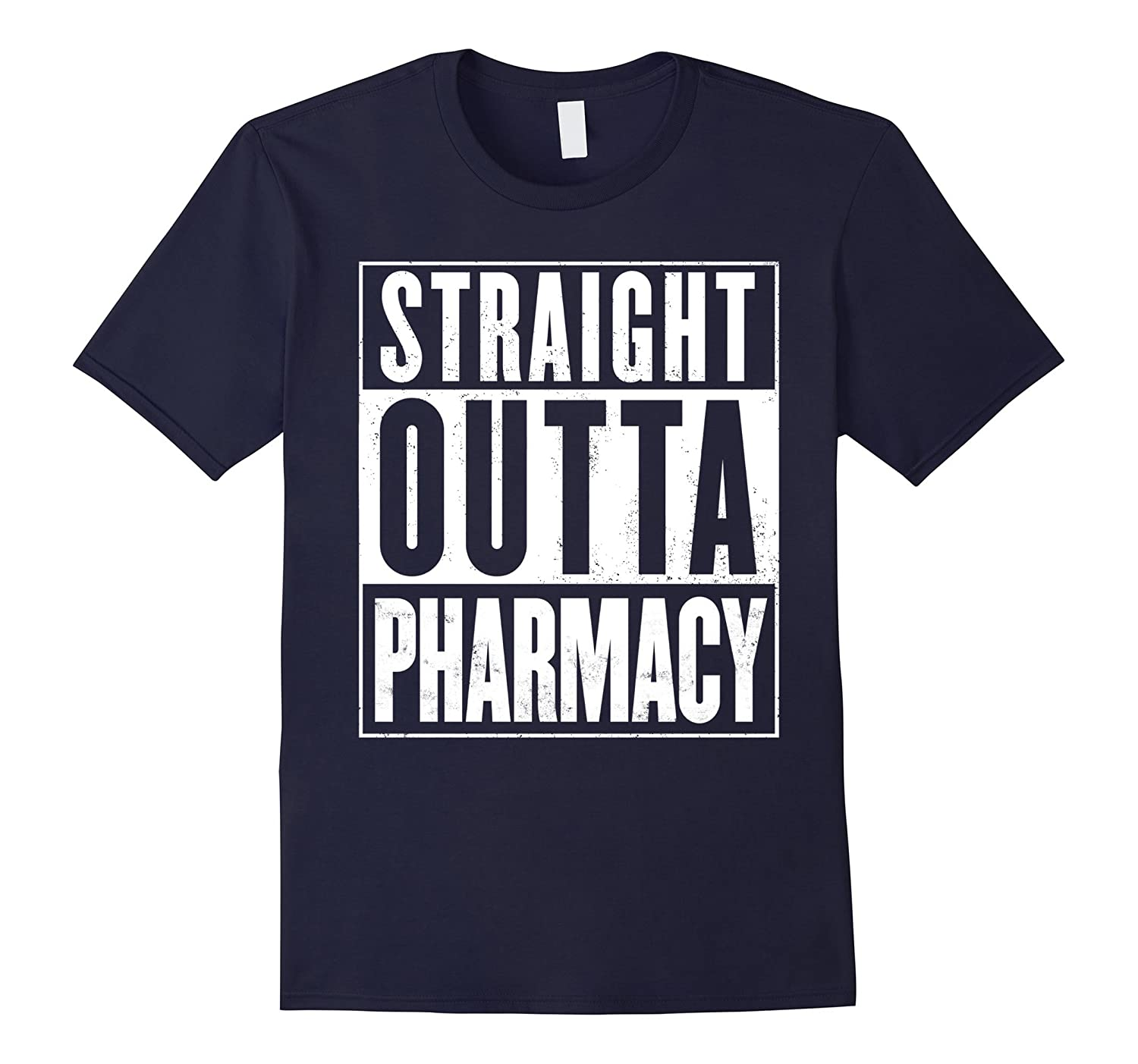 Straight Outta Pharmacy Funny T-Shirt-FL