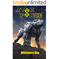 Star Force: Whitmore Day (Star Force Universe Book 78)