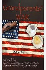 Grandparents' War: A Play Kindle Edition