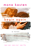 Begin Again: Allie and Kaden's Story