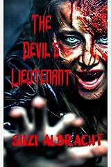 The Devil's Lieutenant (The Devil's Due Collection) Kindle Edition