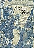 Strange Gateways