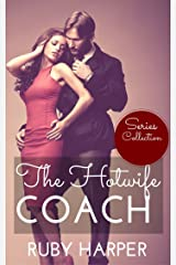 The Hotwife Coach - Series Collection: Cuckolded Husband and His Hotwife Kindle Edition