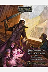The Goblins of Kaelnor Forest Paperback
