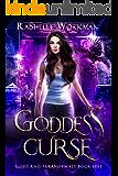 Goddess Curse: A Time Travel & Supernatural Duology (Gods and Paranormals Book 1)