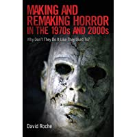 Making and Remaking Horror in the 1970s and