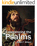 Experiencing the Psalms: A Bible Study Commentary (JesusWalk Bible Study Series)