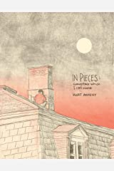 In Pieces: Someplace Which I Call Home Paperback
