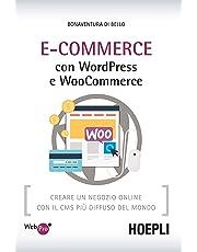 E-Commerce con WordPress e Woocommerce. Creare un negozio online con il CMS più diffuso del mondo