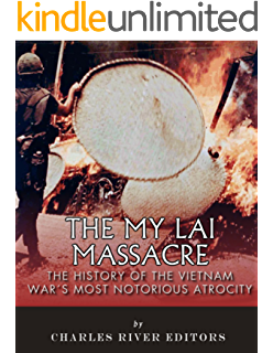 My Lai: An American Atrocity in the Vietnam War (Witness to History)
