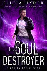 The Soul Destroyer (The Soul Summoner Book 7) Kindle Edition