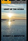 Light up The World