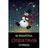 50 Beautiful Christmas Stories