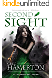 Second Sight: Second Tale of the Lifesong (The Tale of the Lifesong Book 2)