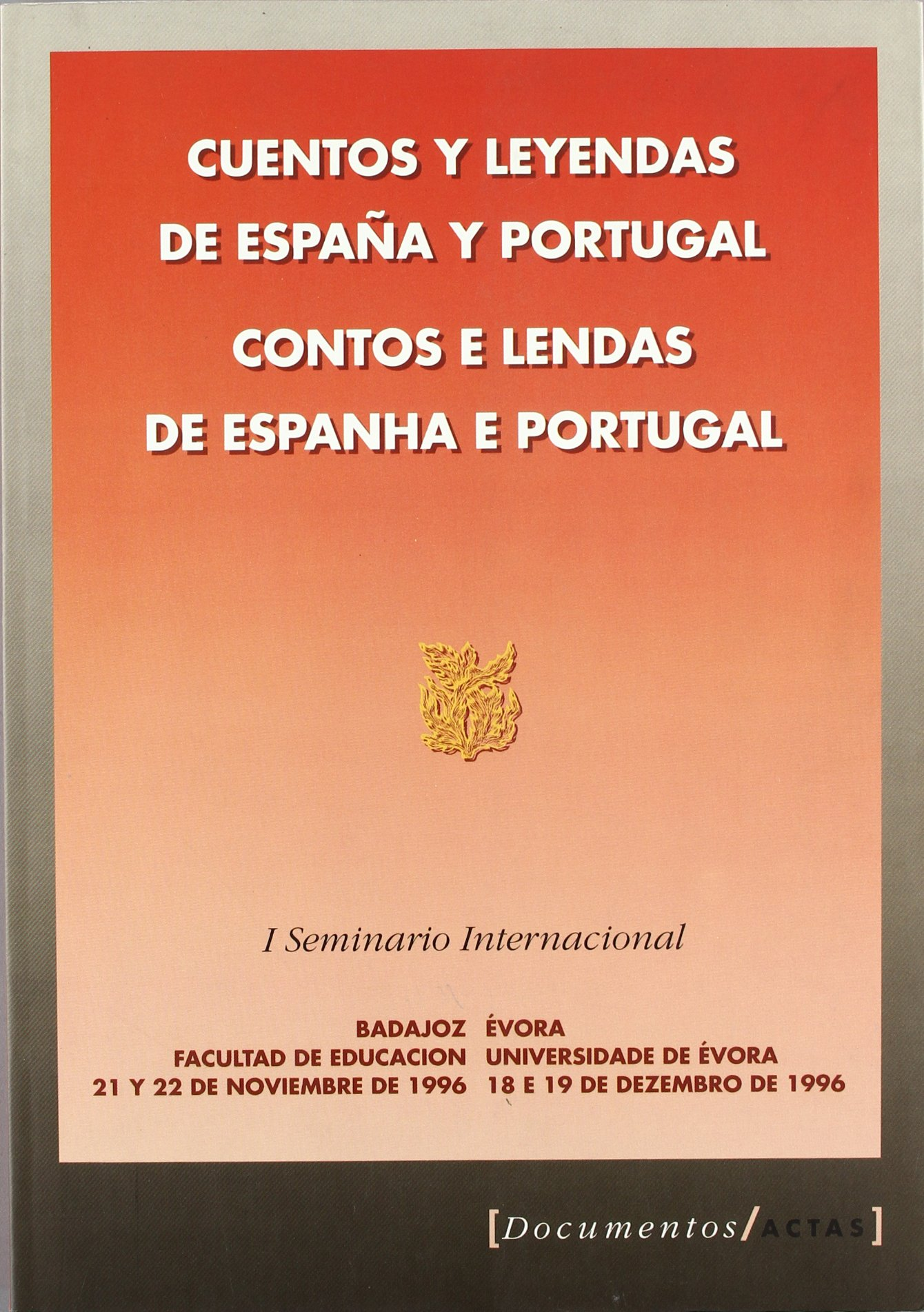 Cuentos Y Leyendas España Y (Documentos/actas): Amazon.es: Barcia Mendo, Enrique: Libros