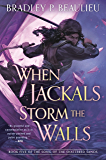 When Jackals Storm the Walls (Song of Shattered Sands Book 5)