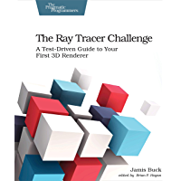 The Ray Tracer Challenge: A Test-Driven Guide to Your First 3D Renderer (Pragmatic Bookshelf) (English Edition)
