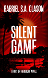Silent Game: A Hector Hargrove Novel