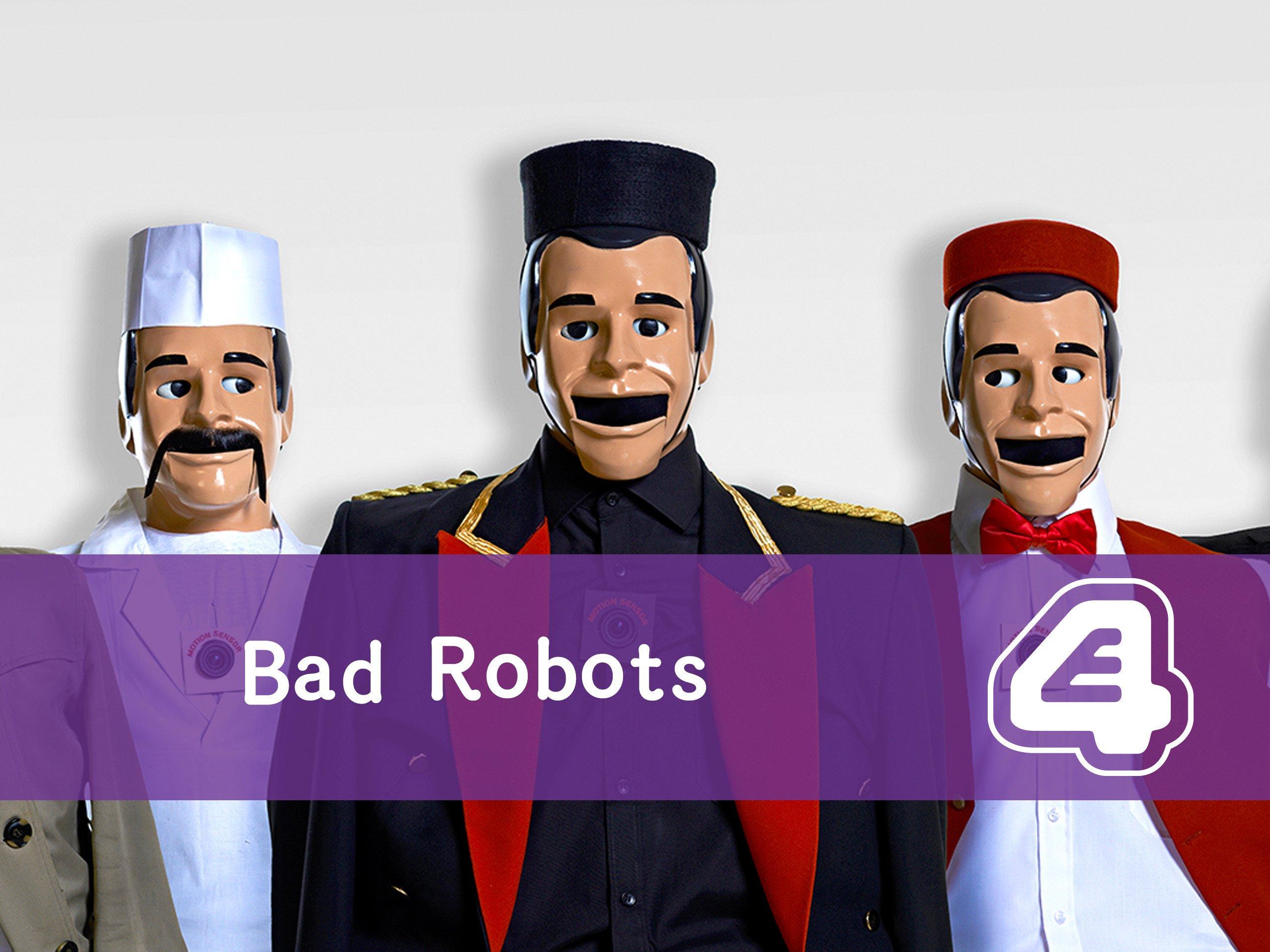 Bad Robots - Season 1